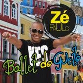 Ballet do Gueto de Zé Paulo
