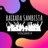 Baixada Sambista, Vol. 2 (Ao Vivo) de Baixada Sambista