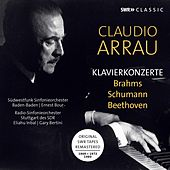 Brahms, Beethoven & R. Schumann: Piano Concertos (Live) by Claudio Arrau