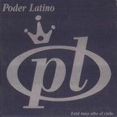 El Cielo Esta Muy Alto de Poder Latino