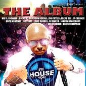 I'll House You: The Album Vol 1 de Various Artists