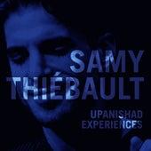 Upanishad Experiences de Samy Thiébault
