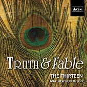 Truth & Fable de Thirteen
