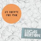 De Frente pro Mar by Lucas Berton