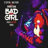 Bad Girl de Max Perry & St Spittin