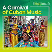 A Carnival of Cuban Music by Various Artists