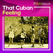 That Cuban Feeling de Various Artists
