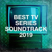 Best Tv Series Soundtrack 2019 de Film TV Themes