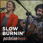 Slow Burnin' Live On Pardelion Music by Slow Burnin'