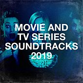 Movie and Tv Series Soundtracks 2019 de A Century of Movie Soundtracks, TV Theme Song Maniacs, Music-Themes