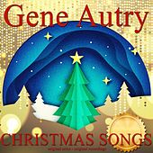 Christmas Songs von Gene Autry
