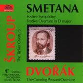 Smetana: Festive Symphony - Skroup: Festive Overture - Dvorak: The Cunning Peasant Overture by Czech Philharmonic Orchestra