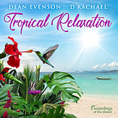 Tropical Relaxation von Dean Evenson