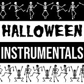 Halloween Instrumentals by Various Artists