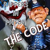 The Code by Rappers in Prison
