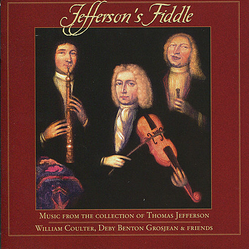 Jefferson's Fiddle by Various Artists