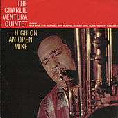 High On An Open Mike by Charlie Ventura