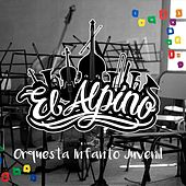Orquesta Infanto Juvenil el Alpino di Orquesta Infanto Juvenil el Alpino