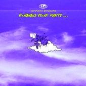 Ruining Your Party, Vol. 1 von Purple Dreams Co.