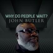 Why Do People Wait? de John Butler Trio