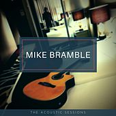 The Acoustic Sessions de Mike Bramble
