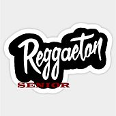 Reggaeton Senior de Various Artists