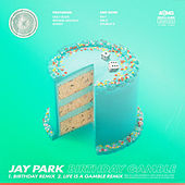 Birthday Gamble by Jay Park