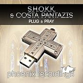 Plug & Pray by Shokk