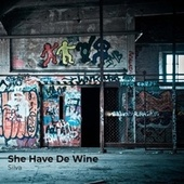 She Have De Wine de Silva
