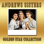 Golden Star Collection von The Andrews Sisters