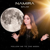 Follow Me to the Moon by Namira Salim