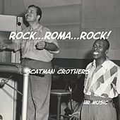 Rock, Roma, Rock! by Scatman Crothers