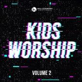 Kids Worship, Vol. 2 by Hill Country Bible Church