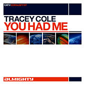 Almighty Presents: You Had Me by Tracey Cole