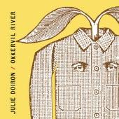 Julie Doiron & Okkervil River von Various Artists