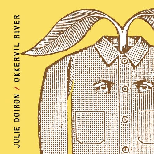 Julie Doiron & Okkervil River by Various Artists