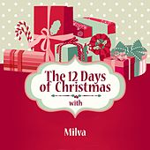 The 12 Days of Christmas with Milva de Milva