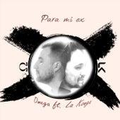 Para Mi Ex (feat. La K'onga) de Omega