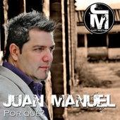 Por Qué? de Juan Manuel