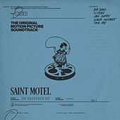 The Original Motion Picture Soundtrack: Pt. 1 by Saint Motel