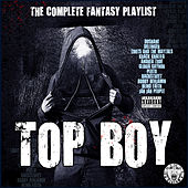 Top Boy - The Complete Fantasy Playlist by Various Artists