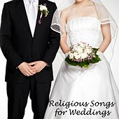 Religious Songs For Weddings - Instrumental Christian Songs by Instrumental Christian Songs