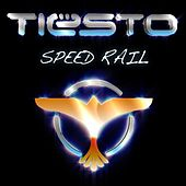 Speed Rail de Tiësto
