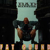 Fat Sound by Bad Manners