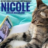 Do They Know Your Name? (Instrumental) di Nicole Russin-McFarland