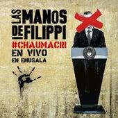 #Chaumacri En Vivo En Emusala de Las manos de Filippi