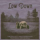 Low Down (feat. Kenya Hall) von The Mallett Brothers Band