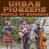 Middle of Nowhere by Urban Pioneers