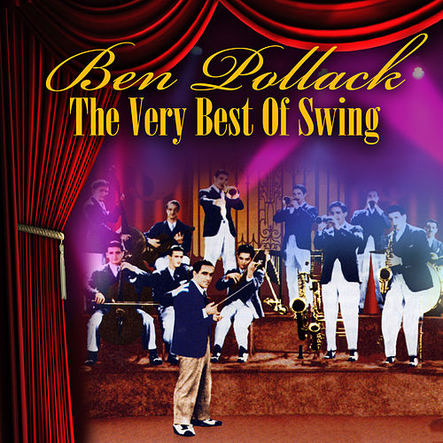 The Very Best Of Swing by Ben Pollack
