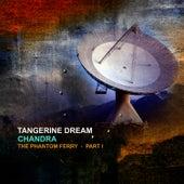 Chandra - The Phantom Ferry Part 1 de Tangerine Dream